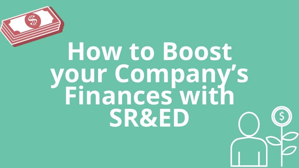 Boost your company's finances with SR&ED